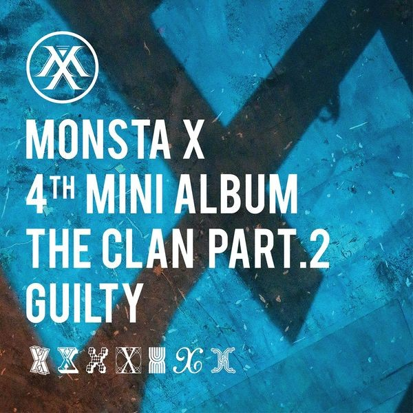 Kumpulan Lagu Monsta X 4th Mini Album - The Clan Part. 2 Guilty