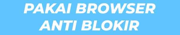 Gunakan browser yang memiliki layanan VPN di dalamnya sehingga Anda tidak perlu mengunduh aplikasi VPN tambahan.