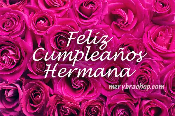Tarjetas cristianas para felicitar a una hermana, frases bonitas, mensajes de cumpleaños por Mery Bracho