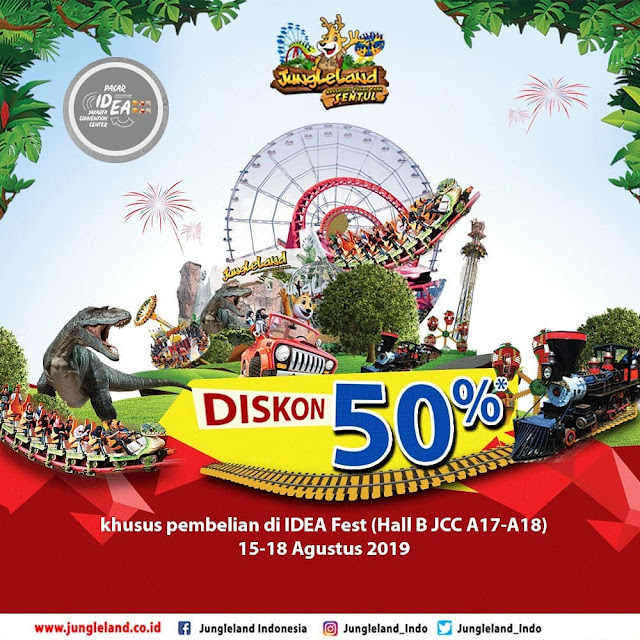 #JungleLand - #Promo Diskon 50% Beli Tiket di IDEA FEST 2019 (15 - 18 Agustus 2019)