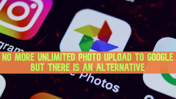 Google Photos will remove upload unlimited photos and are there any alternative ?