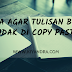 Cara Agar Tulisan Blog Tidak Di Copy Paste