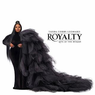 Tasha Cobbs Leonard - Royalty Download [Mp3 + Lyrics + Video]