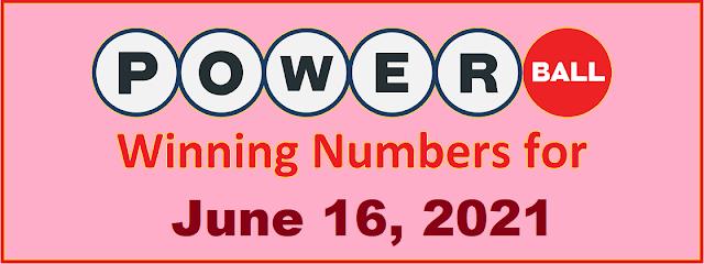 PowerBall Winning Numbers for Wednesday, June 16, 2021