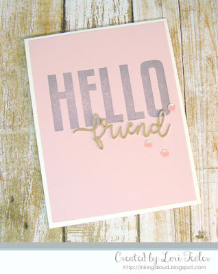 Hello Friend card-designed by Lori Tecler/Inking Aloud-stamps and dies from The Stamp Market