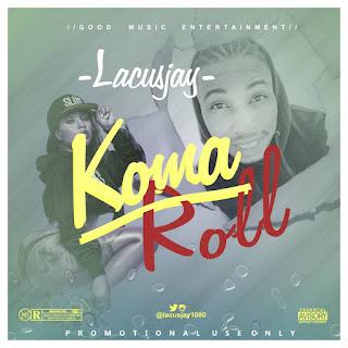 LACUSJAY -- Kama Roll