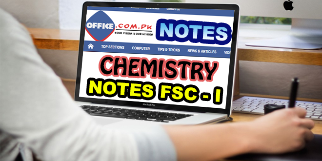 Download F Sc Pre-Engineering – I Chemistry Notes (New