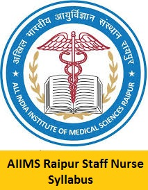AIIMS Raipur Staff Nurse Syllabus