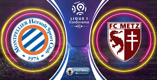 Montpellier vs Metz – Highlights