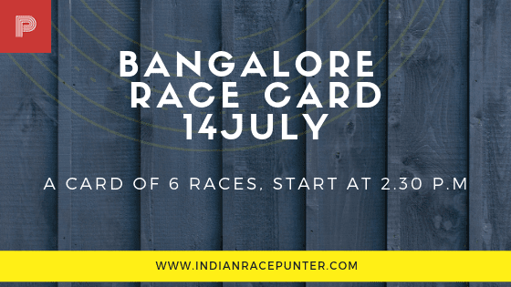 Bangalore Race Card 14 July, trackeagle, track eagle, racingpulse, racing pulse