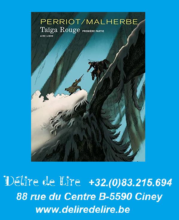 Taïga-Rouge-1-Malherbe-Perriot-Dupuis