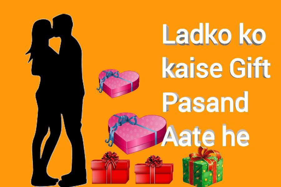 Ladko Ko Kaise Gift Pasand Aate He Untagebc