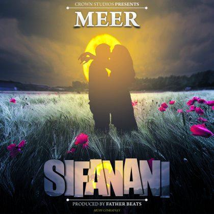 AUDIO | Meer - Sifanani | Download Audio