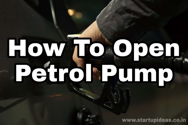 How to open petrol pump - eligibility, investment, requirements? – Startup Ideas
