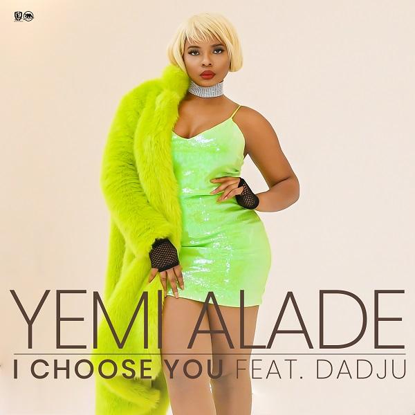 Yemi Alade – I Choose You ft. Dadju (Prod. Amir)
