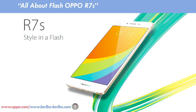 all about flash oppo r7s