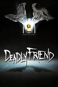 Watch Deadly Friend Online Free in HD