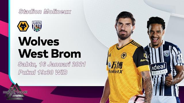 Prediksi Wolverhampton Wanderers Vs West Bromwich Albion