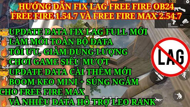 HƯỚNG DẪN FIX LAG FREE FIRE OB24 1.54.7 V42 SIÊU MƯƠT CHO MÁY YẾU VÀO TRẬN NHANH.
