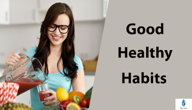 Good Healthy Habits