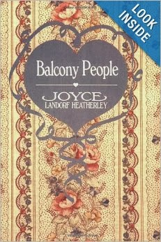 http://www.amazon.com/Balcony-People-Joyce-Landorf-Heatherley/dp/0929488024/ref=sr_1_1?ie=UTF8&qid=1390502799&sr=8-1&keywords=balcony+people