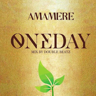 Amamere - One Day (Mixed by Double Beatz)