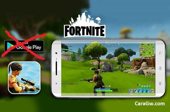 Cara Mudah Install Fortnite di Android Tanpa Play Store