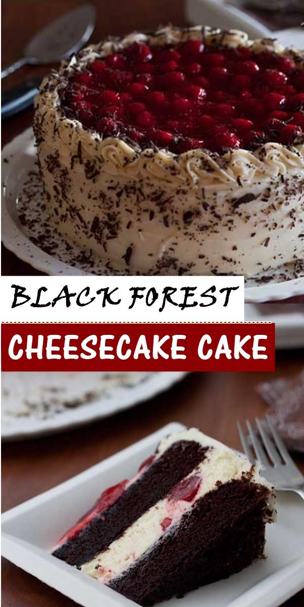 BLACK FOREST CHEESECAKE CAKE #cakerecipes