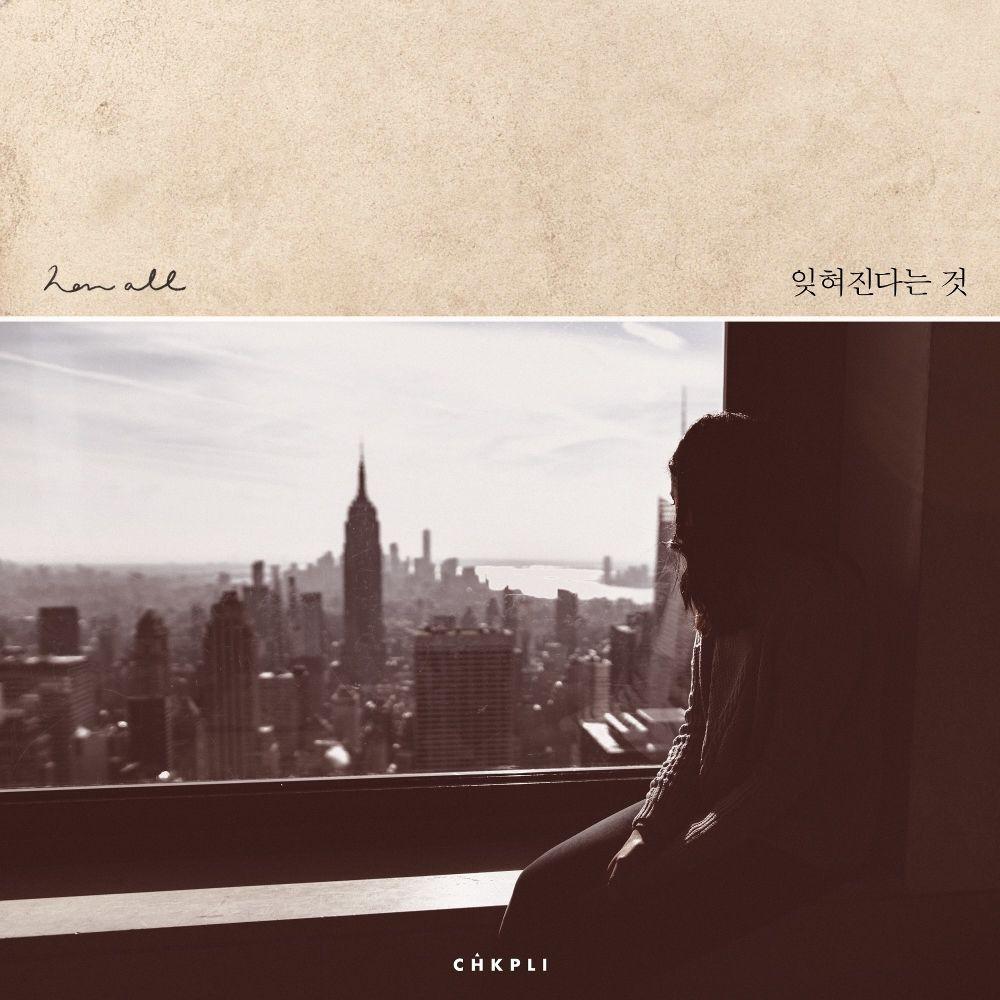 Han All – Forgotten (from 'Chkpli Project, Vol. 5') – Single