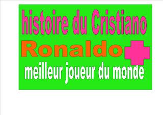 histoire du Cristiano Ronaldo pourquoi il est le meilleur joueur du monde