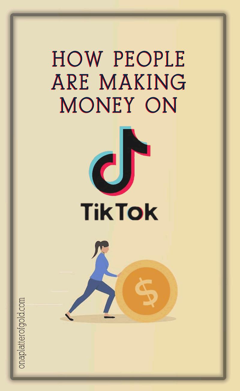 How People are Making Money on TikTok
