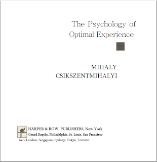 The Psychology Of Optimal Experience - Mihaly Csikszentmihalyi