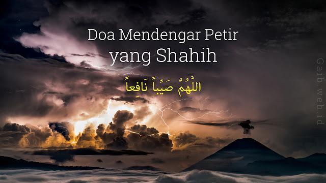 Doa Ketika Mendengar Petir yang Shahih