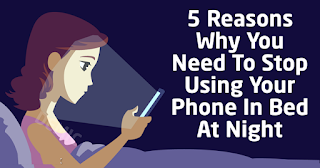 5 Reasons Why You Must Stop Using Your Phone In Bed At Night