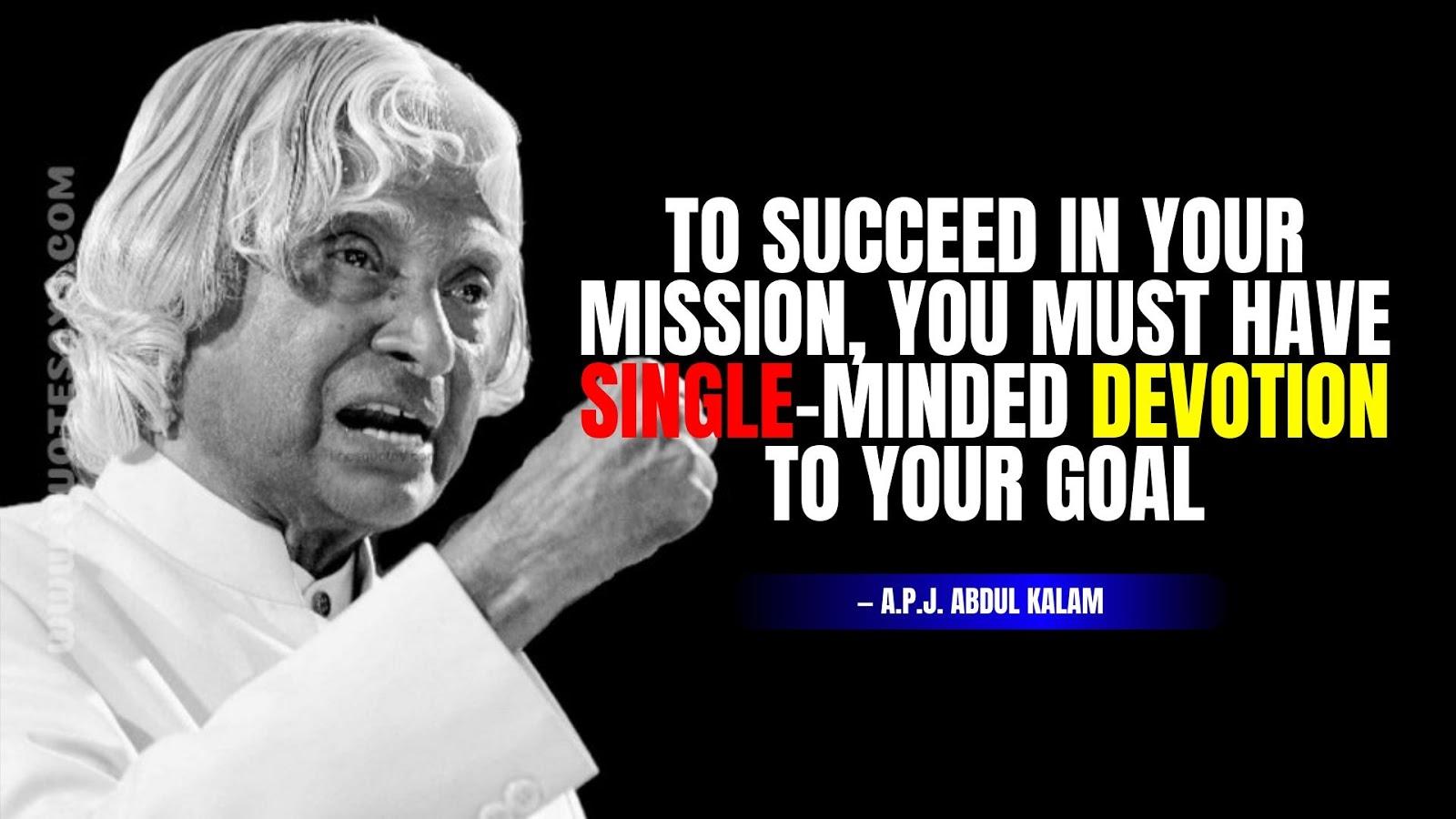 Apj Abdul Kalam Quotes on Suceess, Apj Abdul Kalam Quotes