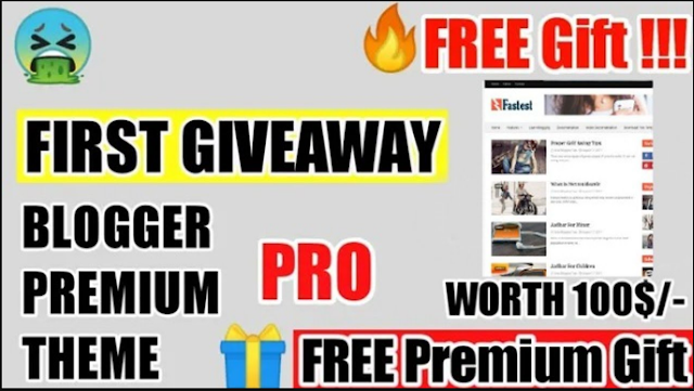 (FREE GIVEAWAY) Fastest Premium Blogger Theme - Gift $100 PREMIUM BLOGGER THEME With Customization