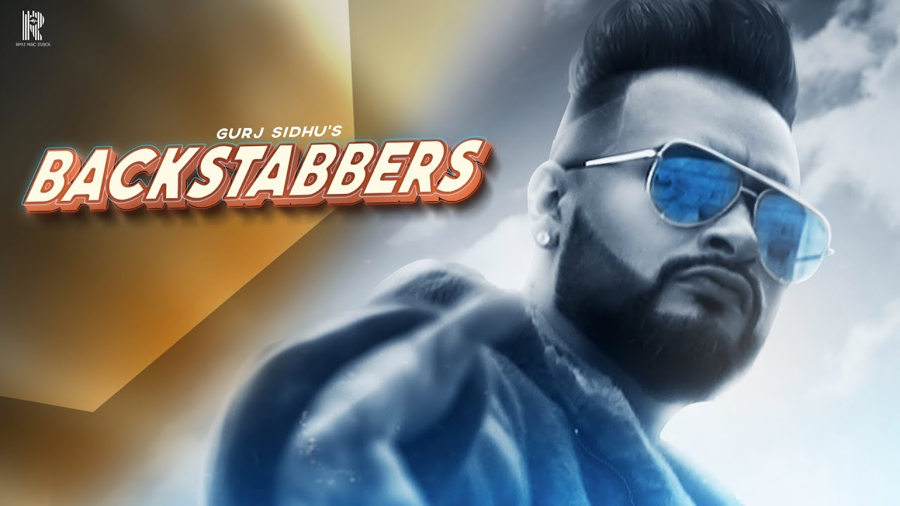 Backstabbers Lyrics, Gurj Sidhu