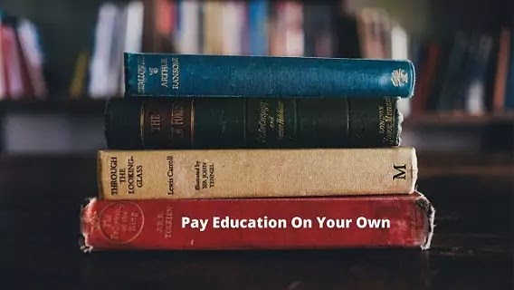How To Pay For College Education On Your Own