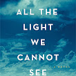 "Review of ""All the Light We Cannot See: by Anthony Doerr"