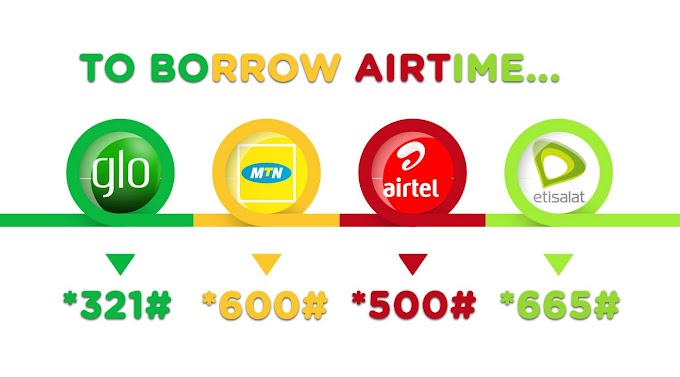 How to Borrow Airtime from 9mobile, MTN, Glo & Airtel