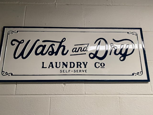Wash and Dry Laundry Sign