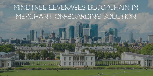 Mindtree leverages Blockchain in Merchant On-Boarding Solution for banks