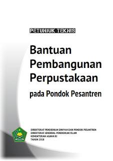 Download Buku Panduan Petunjuk Teknis/Juknis Bantuan Pembangunan Perpustakaan Pondok Pesantren Tahun Anggaran 2018