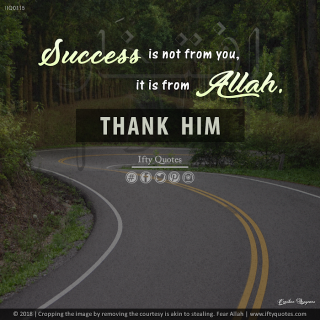 Ifty Quotes | Success is not from you, it is from Allah - Thank Him | Iftikhar Islam