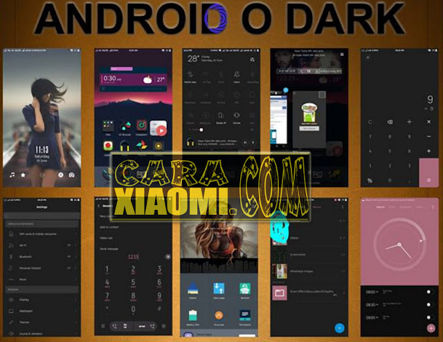 Theme MIUI MOD ANDROID O DARK Mtz For Xiaomi Update