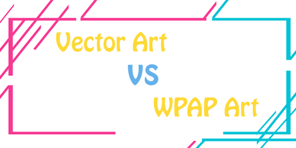 vector art vs wpap art