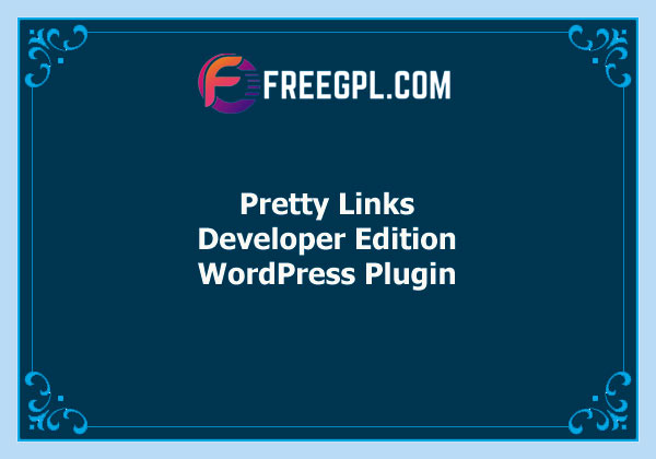 Pretty Links Developer Edition WordPress Plugin Free Download