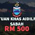 Bantuan Khas Aidilfitri Sabah RM 500