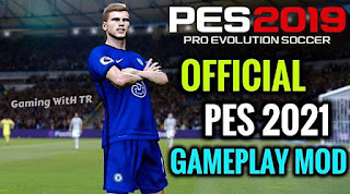 Official PES 2021 Gameplay Mod PES 2019