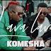 VIDEO   Lava Lava - Komesha   Mp4 Download